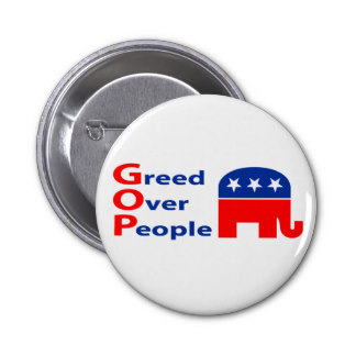 gop_greed_over_people_badge-r5803b6831b244f1ab8d9e1519c522292_x7j3i_8byvr_324[1]